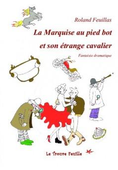 La Marquise au pied bot et son étrange cavalier - Couverture de livre auto édité