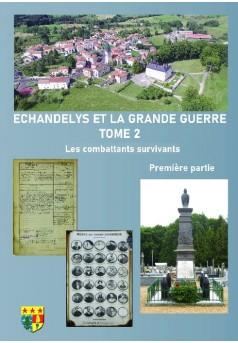 ECHANDELIS ET LA GRANDE GUERRE TOME 2 - Couverture de livre auto édité