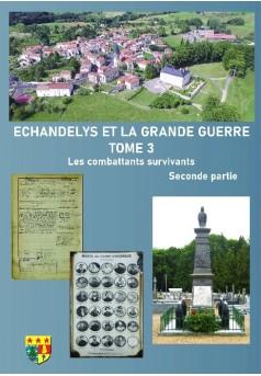 ECHANDELIS ET LA GRANDE GUERRE TOME 3 - Couverture de livre auto édité