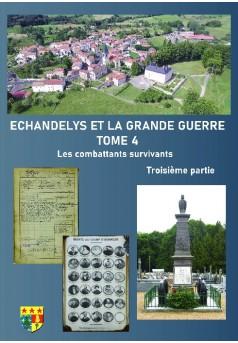ECHANDELIS ET LA GRANDE GUERRE TOME 4 - Couverture de livre auto édité