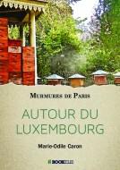 Couverture du livre autoédité AUTOUR DU LUXEMBOURG