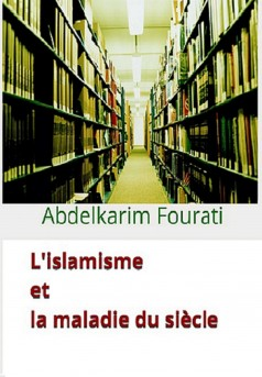 L'islamisme et la maladie du siècle - Couverture Ebook auto édité