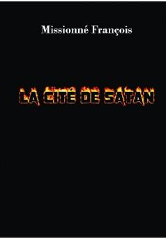 La Cité de Satan - Couverture de livre auto édité