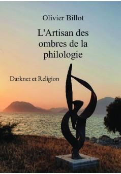 L'Artisan des ombres de la philologie - Couverture de livre auto édité