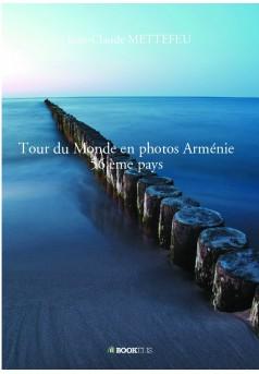 Tour du Monde en photos Arménie 56 ème pays
