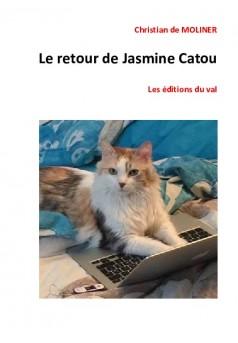 Le retour de Jasmine Catou - Couverture de livre auto édité