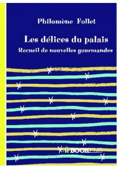 Les délices du palais - Couverture de livre auto édité