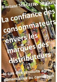 La confiance des consommateurs envers les marques des distributeurs - Couverture Ebook auto édité