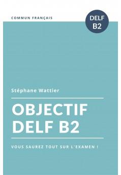 Objectif DELF B2