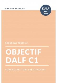 Objectif DALF C1
