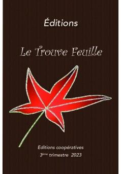 Editions Le Trouve Feuille - Couverture de livre auto édité