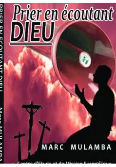 PRIER EN ÉCOUTANT DIEU