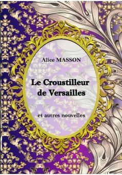 Le Croustilleur de Versailles... - Couverture de livre auto édité