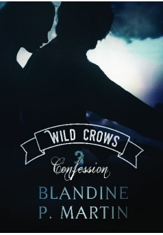 Wild Crows - 3. Confession