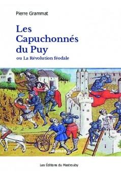 Les Capuchonnés du Puy - Couverture de livre auto édité