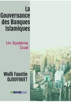 La Gouvernance des Banques Islamiques - Couverture de livre auto édité