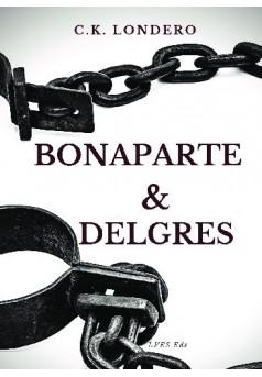 Bonaparte & Delgrès