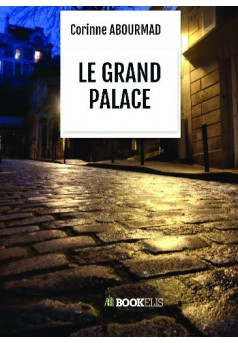 LE GRAND PALACE - Couverture de livre auto édité