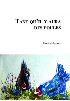 TANT QU'IL Y AURA DES POULES - Couverture de livre auto édité