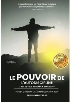LE POUVOIR DE L'AUTODISCIPLINE