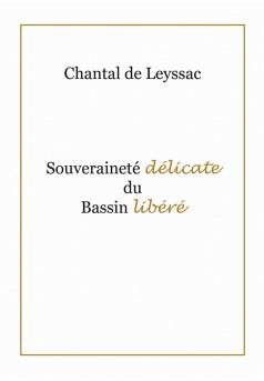 La Souveraineté Délicate du Bassin Libéré - Couverture Ebook auto édité
