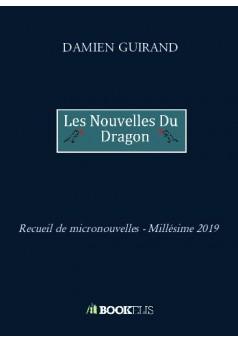 Les Nouvelles du Dragon - Couverture de livre auto édité