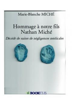 Hommage à notre fils Nathan Miché - Couverture de livre auto édité