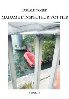 MADAME L'INSPECTEUR VOTTIER