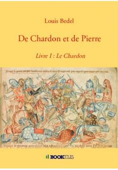 De Chardon et de Pierre - Couverture de livre auto édité