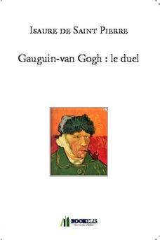 Gauguin-van Gogh : le duel