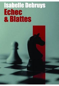Échec & Blattes