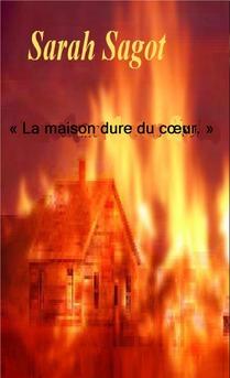 « La maison dure du cœur. » - Couverture Ebook auto édité
