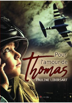 Pour l'amour de Thomas - Couverture de livre auto édité