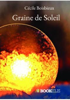 Graine de Soleil - Couverture de livre auto édité
