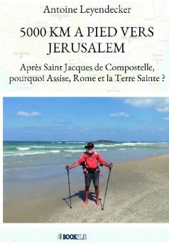 5000 KM A PIED VERS JERUSALEM - Couverture de livre auto édité