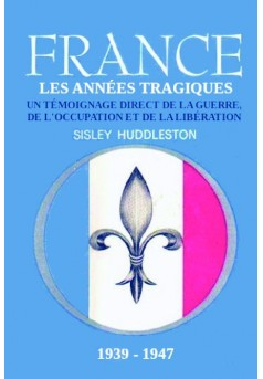 France - les années tragiques : 1939-1947 - Couverture de livre auto édité