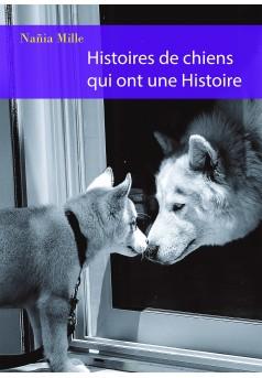 Histoires de chiens qui ont une Histoire