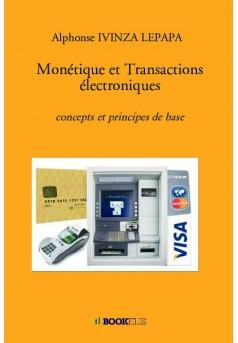 Monétique et Transactions électroniques - Couverture de livre auto édité