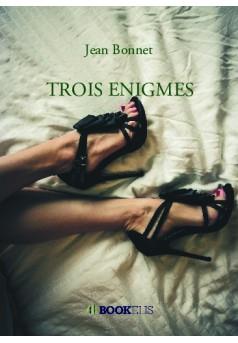 TROIS ENIGMES