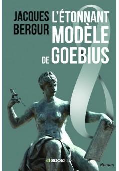 L'Étonnant Modèle de Goebius - Couverture de livre auto édité
