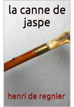 la canne de jaspe - Couverture Ebook auto édité