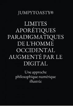 Limites aporétiques paradigmatiques de l'homme occidental augmenté par le digital - Couverture Ebook auto édité