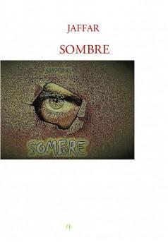 SOMBRE - Couverture de livre auto édité