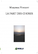 LA PART DES CHOSES