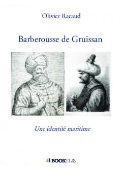 Barberousse de Gruissan - Couverture de livre auto édité