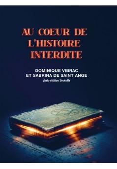 AU COEUR DE L'HISTOIRE INTERDITE - Couverture Ebook auto édité
