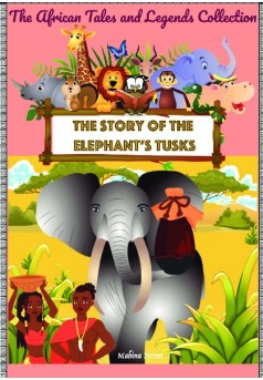 The story of the elephant's tusks