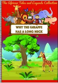 Why the giraffe has a long neck