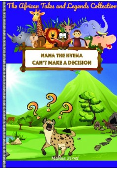 Nana the hyena can't make a decision