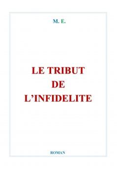 LE TRIBUT DE L'INFIDELITÉ - Couverture Ebook auto édité